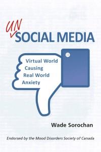 Unsocial Media by Wade Sorochan